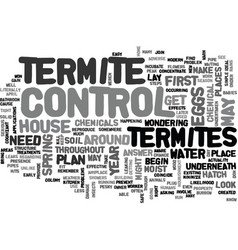When to do termite control text word cloud concept vector