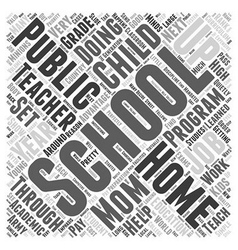 Where the Teacher is Mom Word Cloud Concept vector