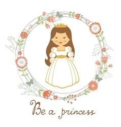 Be a princess card vector