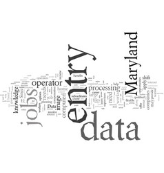 Data entry jobs in maryland vector