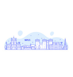 Naples skyline italy city buildings vector
