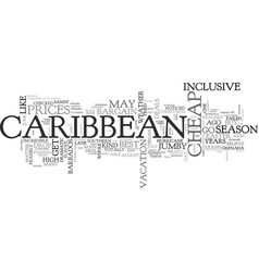 When to get cheap deals in caribbean text vector