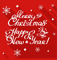 Merry christmas and happy new year calligraphy vector