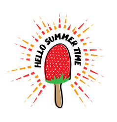 hello summer time strawberry ice cream vector image vector image