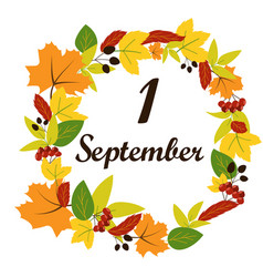 september 1 text on the background of leaves vector image vector image