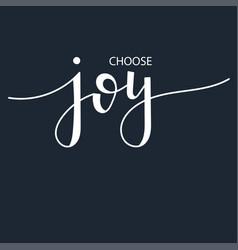 Choose joy inspirational hand drawn vector