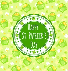 Greating card for St Patricks Day with an vector image
