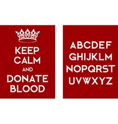 Keep calm and donate blood vector