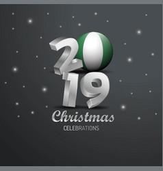 Nigeria flag 2019 merry christmas typography new vector