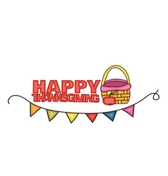 Happy Thanksgiving Day banner sign with a basket vector image vector image