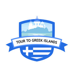 greece travel badge tour to greek islands vector image