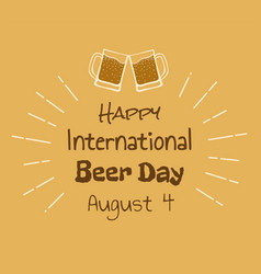 Happy international beer day vector