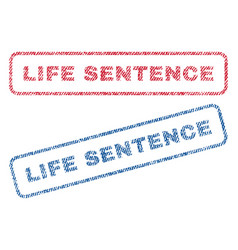 Life sentence textile stamps vector