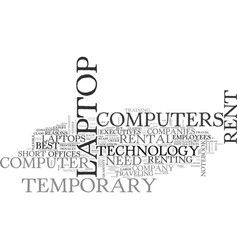 When to rent a laptop computer text word cloud vector
