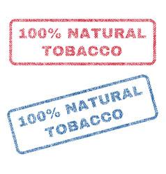 100 percent natural tobacco textile stamps vector
