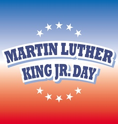 Martin Luther King Jr Day banner on red and blue vector image