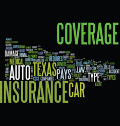 auto insurance texas text background word cloud vector image vector image