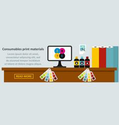 consumables print materials banner horizontal vector image