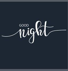 good night inspirational hand drawn vector image