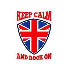 Keep Calm Rock On British Flag vector