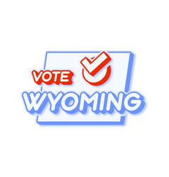 presidential vote in wyoming usa 2020 state map vector image