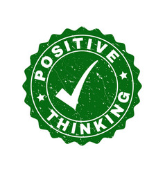 positive thinking scratched stamp with tick vector image