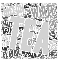 Tea What Is White Persian Melon Tea text vector image