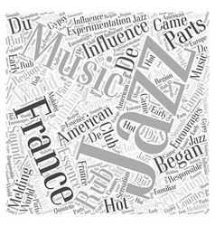 American Influence of Jazz Word Cloud Concept vector