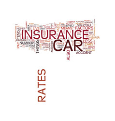 Auto insurance what factors effect your rates vector
