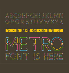 colorful metro styled font for dark background vector image