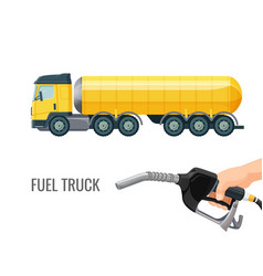 Fuel truck and hand holding classic nozzle pumping vector