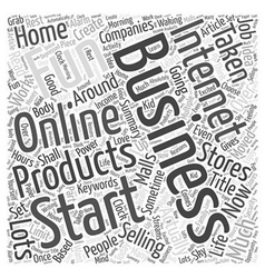 Why you should start an internet business Word vector