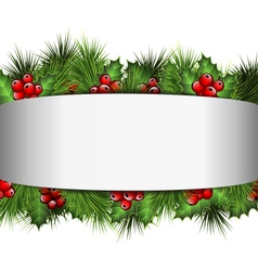 Grayscale blank frame with holly sprigs and pine vector image vector image