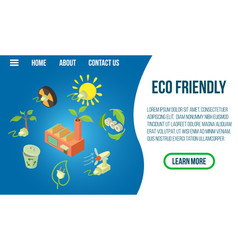 Eco friendly concept banner isometric style vector