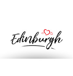 Edinburgh europe european city name love heart vector