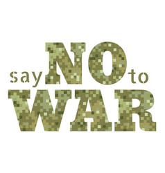 say no to war vector image