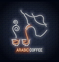 arabic coffee neon cup sign background restaurant vector image