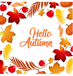hello autumn leaf template vector image
