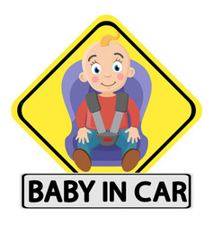 Sticker baby in the car a small child sitting in vector