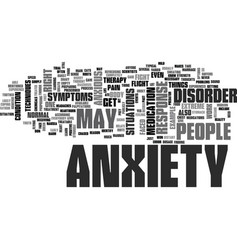 anxiety disorder symptoms text word cloud concept vector image vector image