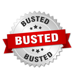 Busted round isolated silver badge vector