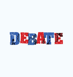Debate concept stamped word art vector