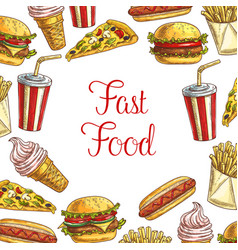 Fast food lunch dishes sketch poster design vector