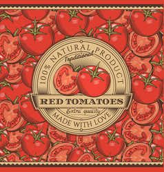 vintage red tomatoes label on seamless pattern vector image vector image