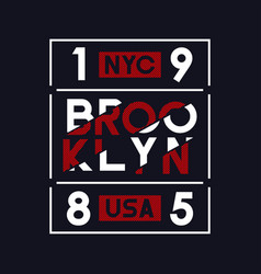 brooklyn nyc usa typography for t-shirt design vector image