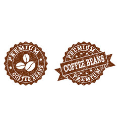 premium coffee beans stamp seals with grunge vector image