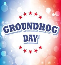 Groundhog day card on celebration background vector