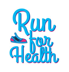 run for health motto credo with sport sneakers vector image
