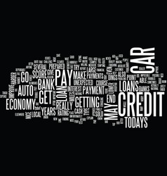 Auto loans in todays economy text background word vector