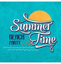 Calligraphic Writing Summer time - beach party vector image
